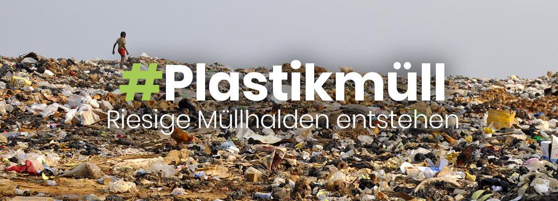 plastikmuellhalden